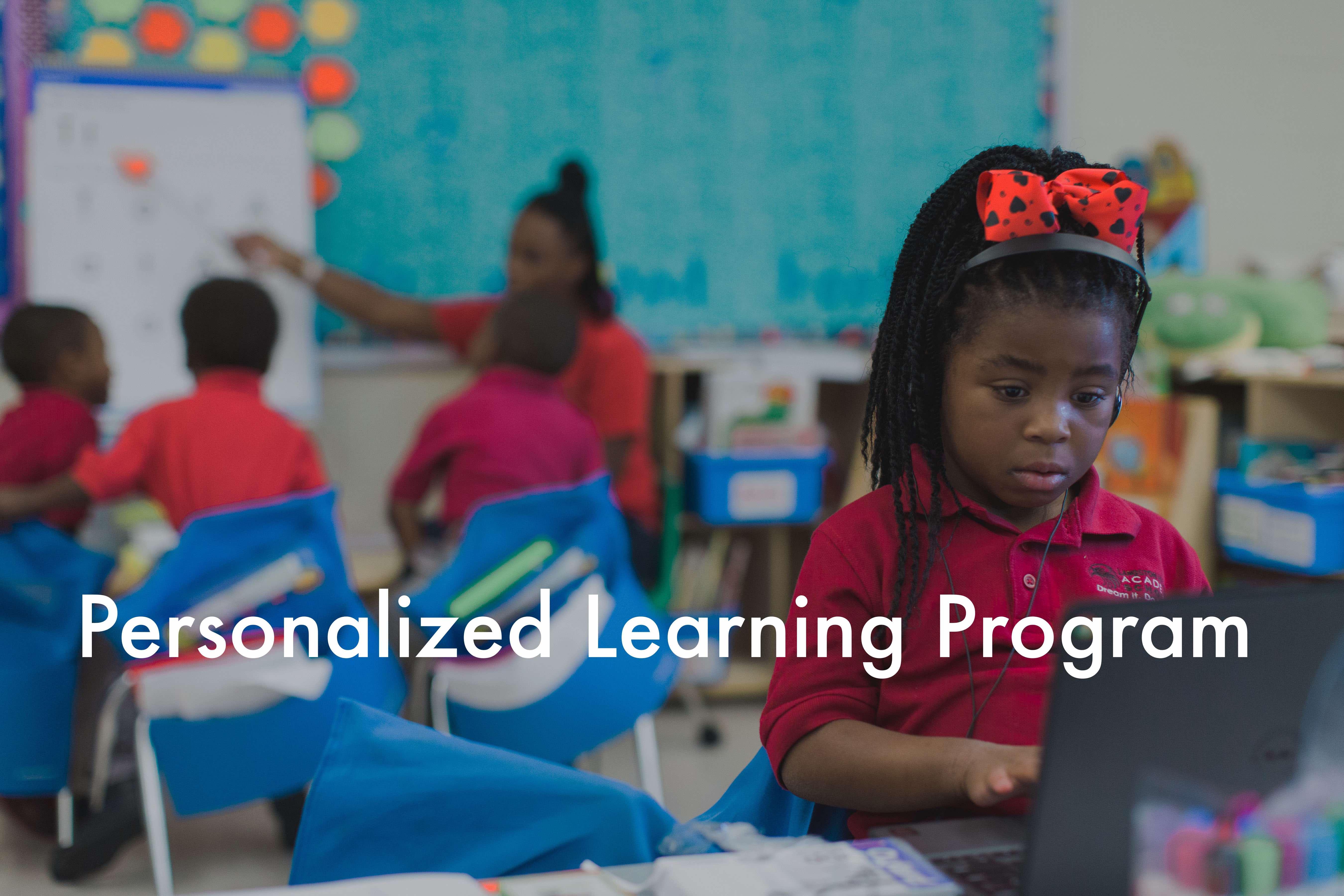 Personalized Learning Program